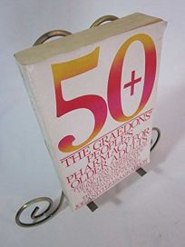 50 Plus: The Graedons Peoples Pharmacy for Older Adults