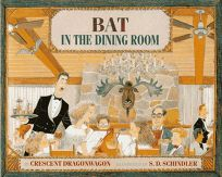 Bat in the Dining Room