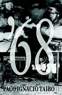 '68, Taibo II, Paco Ignacio