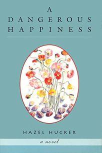 Dangerous Happiness