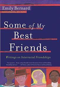 Best friend friendship interracial some writer