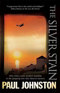 The Silver Stain: An Alex Mavros Mystery