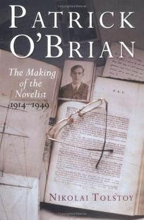 Patrick OBrian: The Making of the Novelist