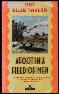 Afoot in a Field of Men