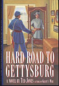 Hard Road to Gettysburg