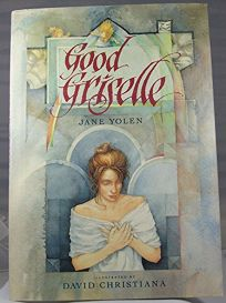Good Griselle