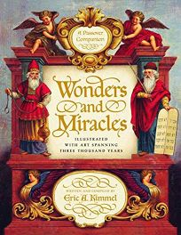 WONDERS AND MIRACLES: A Passover Companion