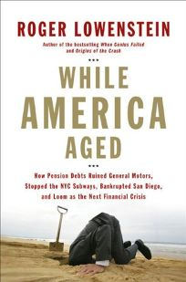 While America Aged: How Pension Debts Ruined General Motors
