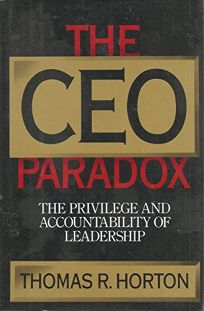 CEO Paradox: The Privilege and Accountability of Leadership