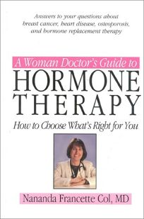 A Woman Doctors Guide to Hormone Therapy