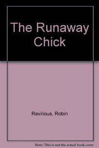 The Runaway Chick