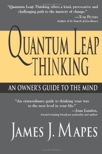 QUANTUM LEAP THINKING: A Guide to the Mind