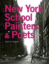 New York School Painters & Poets: Neon in Daylight