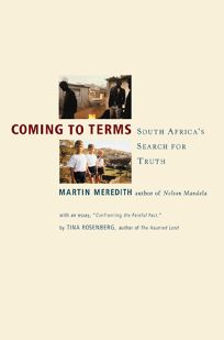 Coming to Terms: South Africas Search for Truth