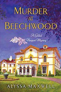 Murder at Beechwood: A Gilded Newport Mystery