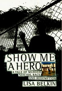 Show Me a Hero: A Tale of Murder