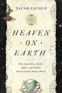 Heaven on Earth: How Copernicus