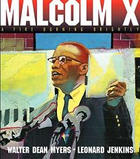 MALCOLM X: Fire Burning Bright