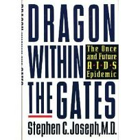 Dragon Within the Gates: The Once and Future AIDS Epidemic
