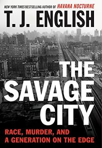 The Savage City: Race