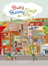 Busy Bunny Days: In the Town