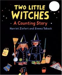 Two Little Witches: A Counting Story