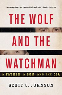 The Wolf and the Watchman: A Father