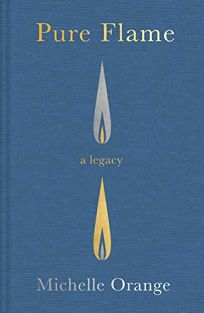 Pure Flame: A Legacy