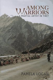 Among Warriors: A Pilgrim in Tibet