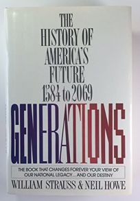 Generations: The History of Americas Future