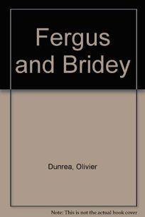 Fergus and Bridey