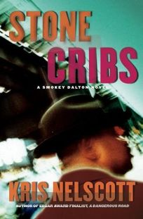 STONE CRIBS: A Smokey Dalton Novel