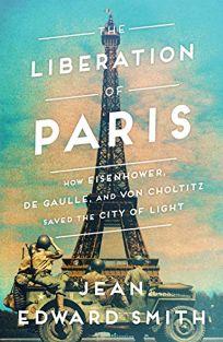 The Liberation of Paris: How Eisenhower