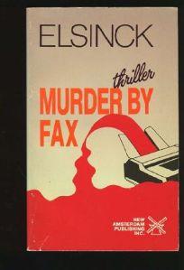 Murder by Fax