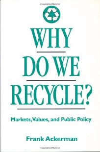 Why Do We Recycle?: Markets