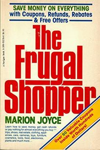 The Frugal Shopper: Save Money on Everything with Coupons