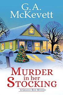 Murder in Her Stocking: A Granny Reid Mystery