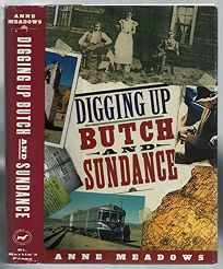 Digging Up Butch and Sundance