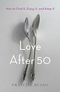 Love After 50: How to Find It