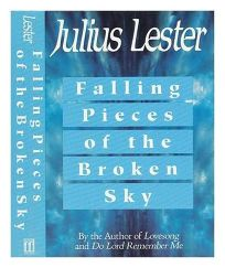 Falling Pieces of the Broken Sky