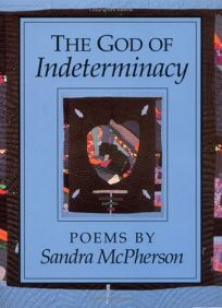 The God of Indeterminacy: Poems