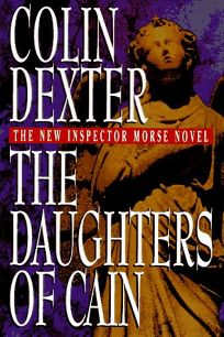Fiction Book Review: The Daughters of Cain by Colin Dexter, Author ...
