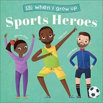 Sports Heroes When I Grow Up