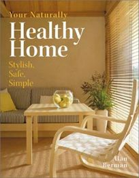 Your Naturally Healthy Home: Stylish