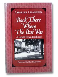 Back There Where the Past Was: A Small-Town Boyhood