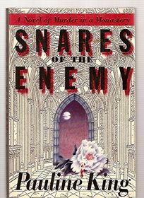 Snares of the Enemy: A Novel of Murder in a Monastery