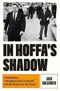 In Hoffa's Shadow: A Stepfather