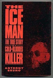 The Iceman: The True Story of a Cold-Bl