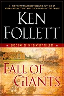 Fall of Giants: First in the Century Trilogy