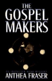 The Gospel Makers: An Inspector Webb Mystery